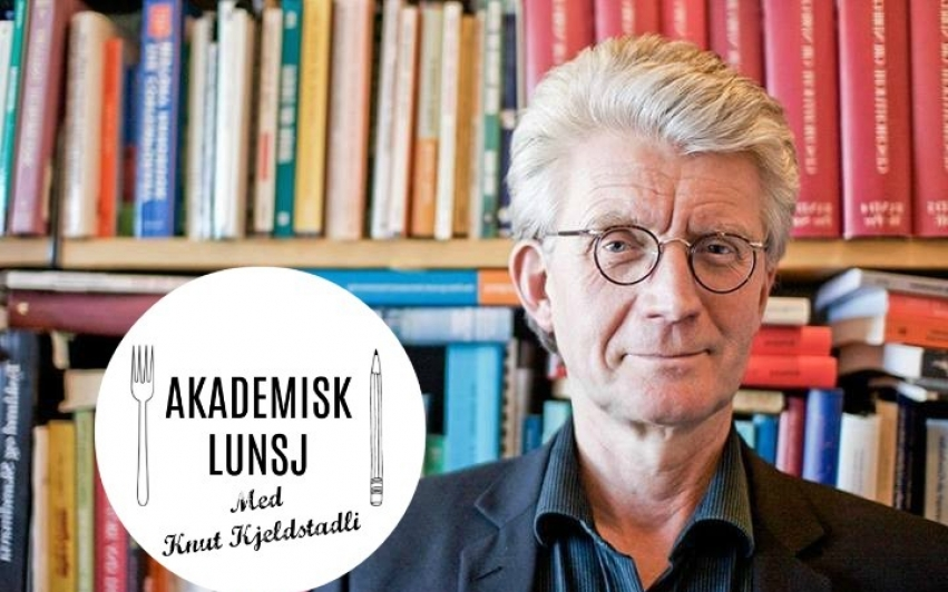 Akademisk Lunsj med Knut Kjeldstadli